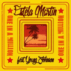 ESTELA MARTIN FEAT. YOUNG JOHNSON - One In A Million (single)