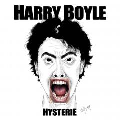 Harry Boyle - Hysterie