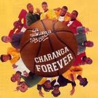 Charanga Forever - La Charanga Soy Yo
