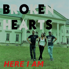 Broken Hearts - Here I AM