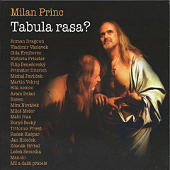 Milan Princ - Tabula rasa?