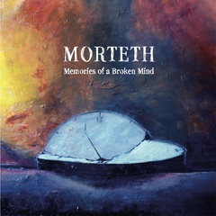 Morteth - Memories of a Broken Mind