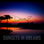 DaveZ - Sunsets In Dreams