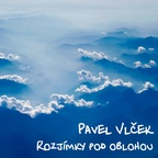 Pavel Vlček - Rozjímky pod oblohou