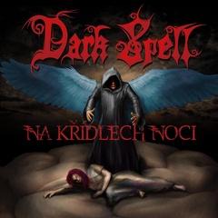 Dark Spell - Na křídlech noci