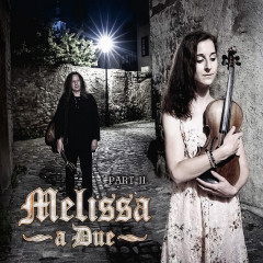 Melissa - a Due Part II