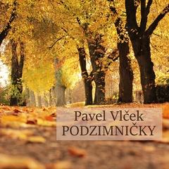 Pavel Vlček - Podzimničky