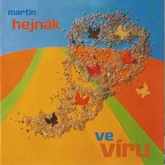 Martin Hejnák - Ve víru