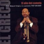 José Miguel Crego y su quinteto Top Secret - El año del cometa