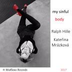 Kateřina Mrázková - My Sinful Body