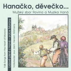 Hanácký mužský sbor Rovina - Hanačko, děvečko