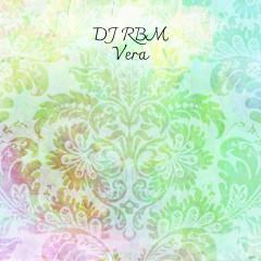 DJ RBM - Vera