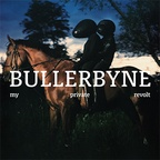 BULLERBYNE - My Private Revolt