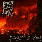 Tyrants Of Arcän - Babylons Burning