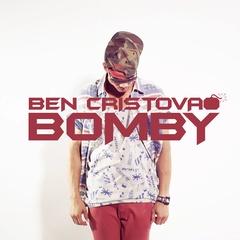Ben Cristovao - Bomby