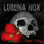 Lumina Nox - Pathetic Trilogy