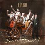 FIAKR - Kam to bude, vašnosto?