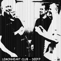 Lemonheart Club - Deep