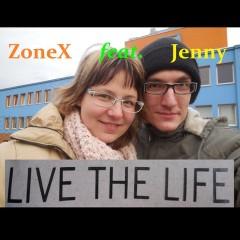 ZoneX - Live the Life (feat. Jenny) - singl