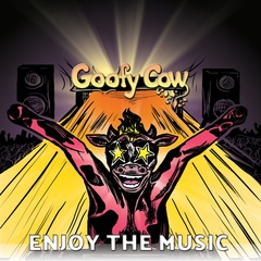 Goofy Cow - Enjoy the music