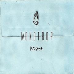 Monotrop - Rostok