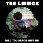 The Linings - Will You Dance With Me