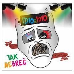 Idio&Idio - Tak nebreč