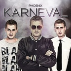 Phoenix - Karneval