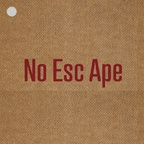 No Esc Ape - Isolated