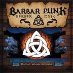 BARBAR PUNK - Barbaři Táhnou Do Světa