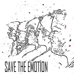 Save the Emotion - Let´s pretend that we are normal