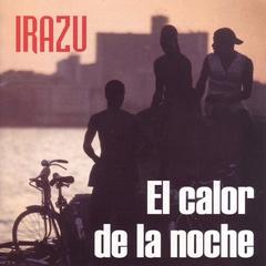Irazu - El calor de la noche