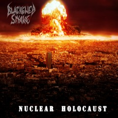 Blackened Snake - Nuclear Holocaust