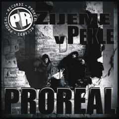 PROREAL - Žijeme v Pekle