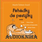 The Ignu - Marek Šolmes Srazil a přátelé - Audiokniha Pohádky do postýlky - první díl