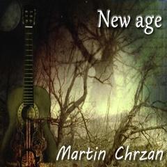 Martin Chrzan - New age