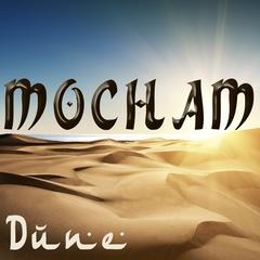 MOCHAM - DUNE (singel)
