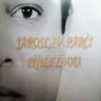 Jaroslav Parči - Příběh Života