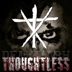 DEATHWISH - Thoughtless