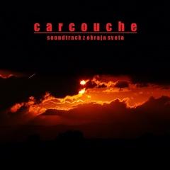 Carcouche - Soundtrack z okraja sveta