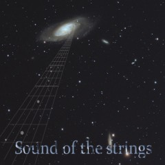 Sound of the strings - Sound of the strings