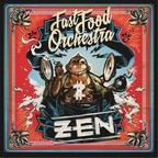 Fast Food Orchestra - Fast Food Orchestra - ZEN
