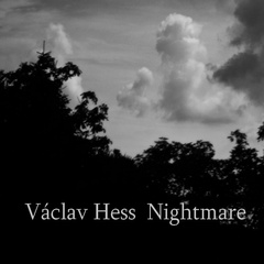 Václav Hess - Nightmare