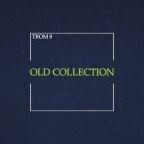 TROM 8 - Old Collection