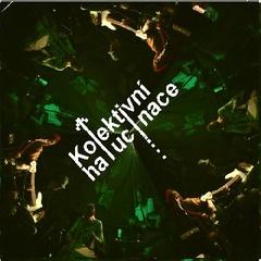 Kolektivní Halucinace - AkuDemo