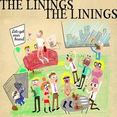 The Linings - Lets Get Overboard