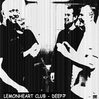 Lemonheart Club - Deep