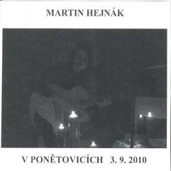 Martin Hejnák - V Ponětovicích 3. 9. 2010