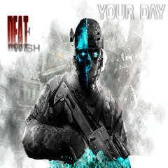 DEATHWISH - Your Day (singl)