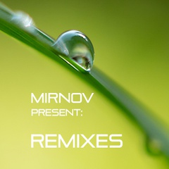 MirNov - Remixes